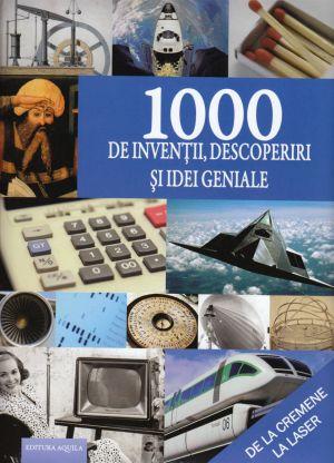 1000-de-inventii-descoperiri-si-idei-geniale