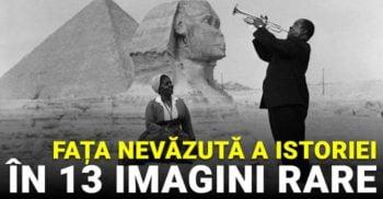 13 imagini rare care ne dezvăluie fața nevăzută a istoriei