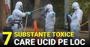 7 substanțe toxice care te pot ucide în câteva secunde