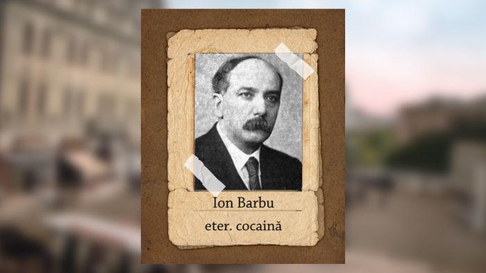 ce droguri luau scriitorii romani - ion barbu