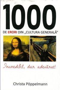 carti care te fac mai destept - 1000 de erori din cultura generala