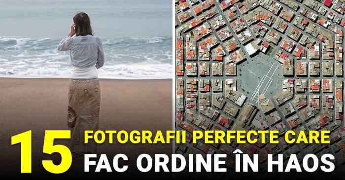 Ordine în haosul lumii 15 fotografii care întruchipează perfecțiunea FACEBOOK_compressed