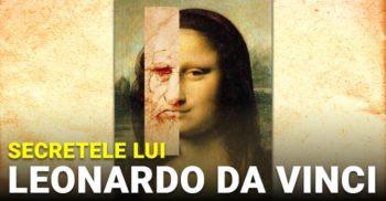 Secretele lui Leonardo da Vinci, profesionistul desăvârșit