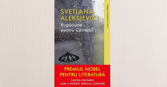 Cărți despre Cernobîl - Svetlana Aleksievici