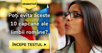 Poți evita aceste 10 capcane ale limbii române?
